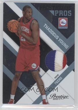 2010-11 Prestige - Prestigious Pros - Platinum Patches Prime [Memorabilia] #9 - Thaddeus Young /25