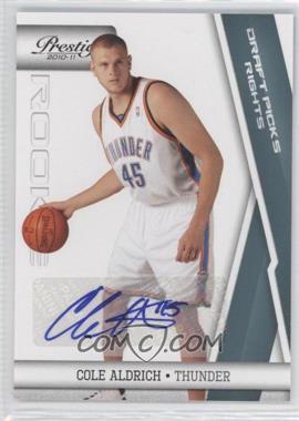 2010-11 Prestige Draft Picks Rights Autographs [Autographed] #161 - Cole Aldrich /199