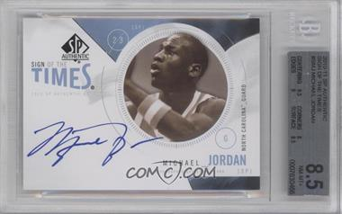 2010-11 SP Authentic Sign of the Times #S-MJ - Michael Jordan [BGS 8.5]