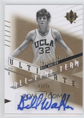2010 Ultimate Collection - Ultimate All-Time Team - [Autographed] #AT-BW - Bill Walton /25