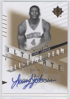 2010 Ultimate Collection - Ultimate All-Time Team - [Autographed] #AT-LJ - Larry Johnson /25