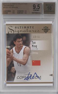 2010 Ultimate Collection - Ultimate Signatures - [Autographed] #S-YM - Yao Ming /99 [BGS 9.5]