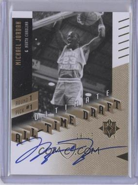 2010 Ultimate Collection Ultimate All-Time Draft [Autographed] #1-1 - Michael Jordan /25