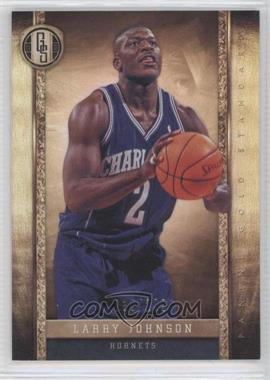 2011-12 Panini Gold Standard #205 - Larry Johnson /299