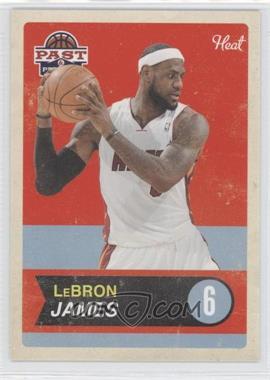 2011-12 Past & Present - [Base] #40 - Lebron James