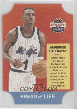 2011-12 Past & Present - Bread for Life #13 - Anfernee Hardaway