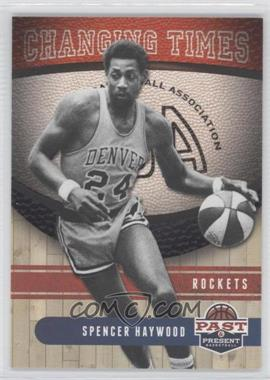 2011-12 Past & Present - Changing Times #15 - Spencer Haywood