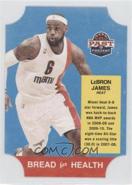 2011-12 Past & Present Bread for Health #29 - Lebron James