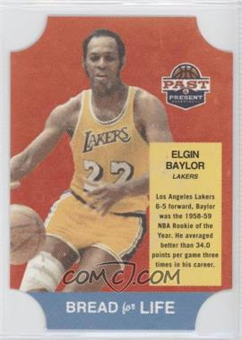 2011-12 Past & Present Bread for Life #1 - Elgin Baylor