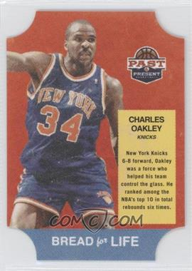 2011-12 Past & Present Bread for Life #28 - Charles Oakley