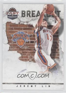 2011-12 Past & Present Breakout #22 - Jeremy Lin