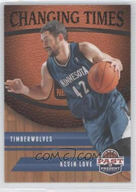 2011-12 Past & Present Changing Times #28 - Kevin Love