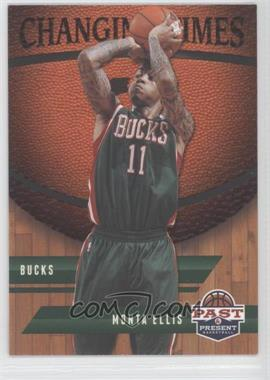 2011-12 Past & Present Changing Times #30 - Monta Ellis