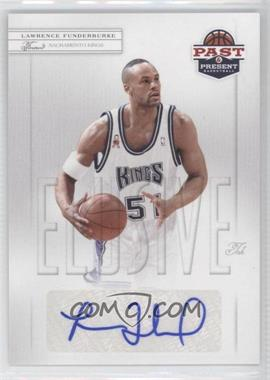 2011-12 Past & Present Elusive Ink #LF - Lawrence Funderburke