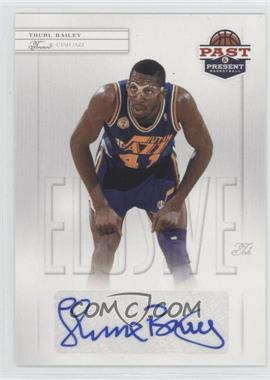 2011-12 Past & Present Elusive Ink #THB - Thurl Bailey