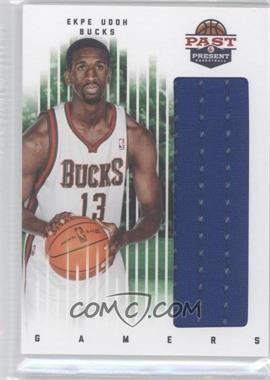 2011-12 Past & Present Gamers Materials #33 - Ekpe Udoh