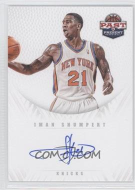 2011-12 Past & Present Redemption Draft Pick Autographs [Autographed] #18 - Iman Shumpert