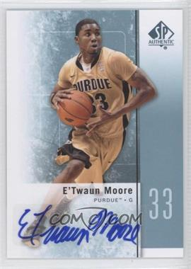 2011-12 SP Authentic - [Base] - Autograph [Autographed] #47 - E'Twaun Moore