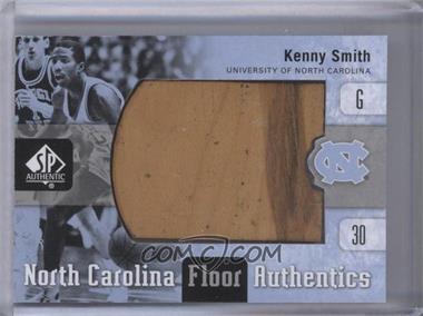 2011-12 SP Authentic - North Carolina Floor Authentics #UNC-KS - Kenny Smith