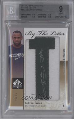 2011-12 SP Authentic By the Letter Signatures #BL-LI - Lebron James /23 [BGS9]