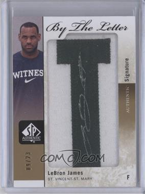 2011-12 SP Authentic By the Letter Signatures #BL-LJ - Lebron James /23