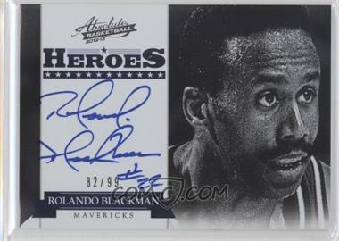 2012-13 Absolute Heroes Autographs #4 - Rolando Blackman /99