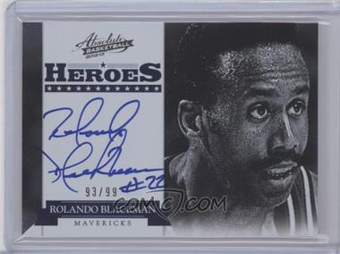 2012-13 Absolute Heroes Autographs #4 - Rolando Blackman /99