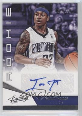 2012-13 Absolute #237 - Isaiah Thomas /399