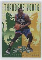 Thaddeus Young /25