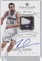 Ryan Anderson /100
