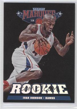 2012-13 Panini Marquee #284 - Ivan Johnson
