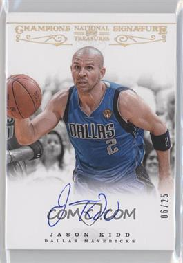 2012-13 Panini National Treasures Champions Signature #24 - Jason Kidd /25