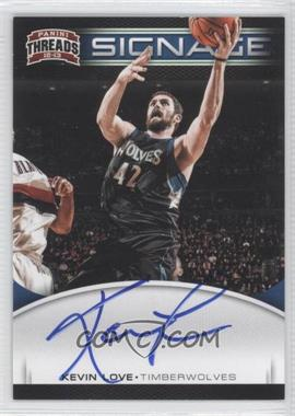 2012-13 Panini Threads Signage #17 - Kevin Love