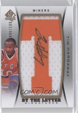 2012-13 SP Authentic - By the Letter Signatures #BL-TH - Tim Hardaway /100