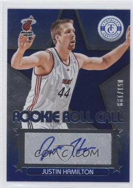 2012-13 Totally Certified Rookie Roll Call Blue [Autographed] #91 - Justin Hamilton /199