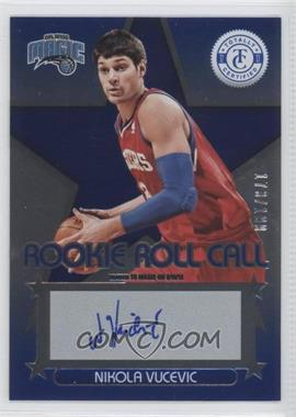 2012-13 Totally Certified Rookie Roll Call Blue [Autographed] #94 - Nikola Vucevic /199