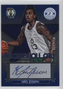 2012-13 Totally Certified Rookie Roll Call Blue [Autographed] #97 - Kris Joseph /199