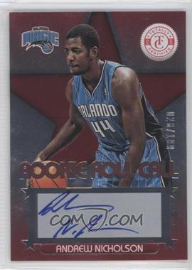 2012-13 Totally Certified Rookie Roll Call Red [Autographed] #44 - Andrew Nicholson /199