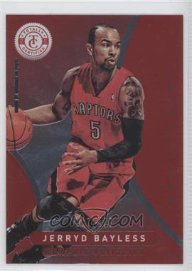2012-13 Totally Certified Totally Red #17 - Jerryd Bayless /499