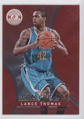 2012-13 Totally Certified Totally Red #244 - Lance Thomas /499