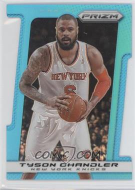 2013-14 Panini Prizm - [Base] - Light Blue Prizms Die-Cut #89 - Tyson Chandler /199