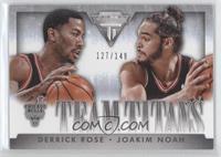 Derrick Rose, Joakim Noah /149