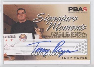 2008 Rittenhouse PBA - Signature Moments #TORE - Tony Reyes
