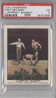 Fight Between James J. Jeffries and Tom Sharkey [PSA 3]