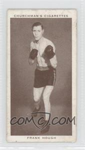 1938 Churchman's Boxing Personalities Tobacco [Base] #19 - Frank Hough [Good to VG‑EX]