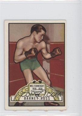 1951 Topps Ringside - [Base] #45 - Barney Ross