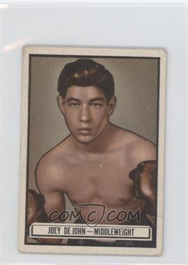 1951 Topps Ringside - [Base] #82 - Joey De John