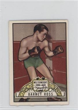 1951 Topps Ringside #45 - Barney Ross