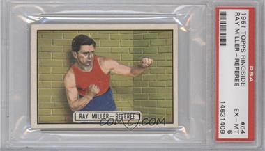 1951 Topps Ringside #64 - Ray Miller - Referee [PSA 6]