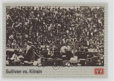 1991 All World Boxing - [Base] #139 - Sullivan vs. Kilrain